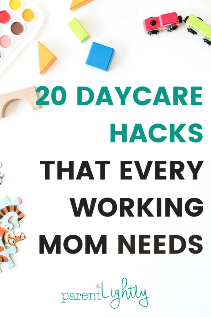 The Best Daycare Hacks that Will Save Your Sanity | Parent